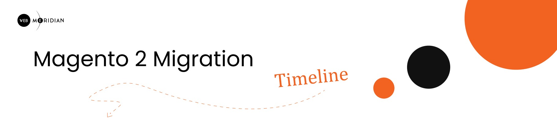 magento 1 to 2 migration cost and timeline