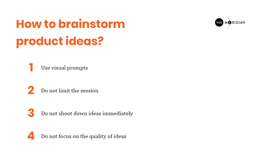How to brainstorm product ideas?