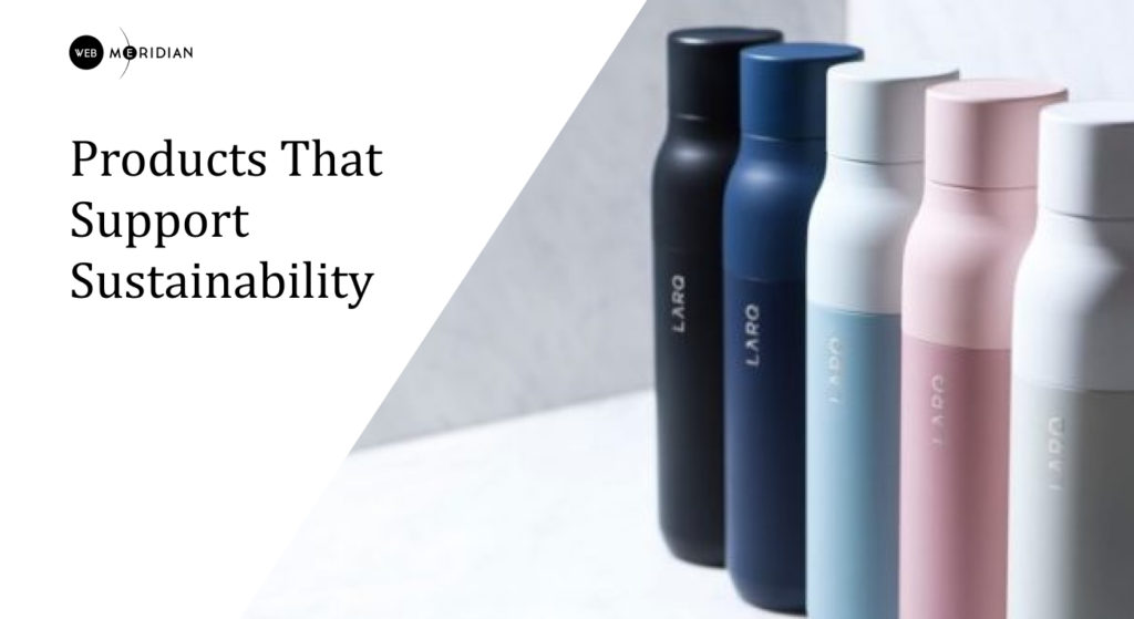 Products That Support Sustainability - sustainable eCommerce packaging